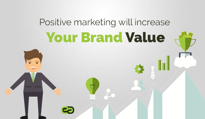 LeadVy Positive Marketing Will Increase Your Brand Value